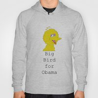 Big Bird For Obama!  Hoody