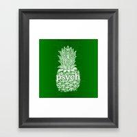 Psych Pineapple! Framed Art Print