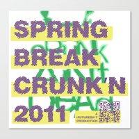 Spring Break Crunk'n 201… Canvas Print
