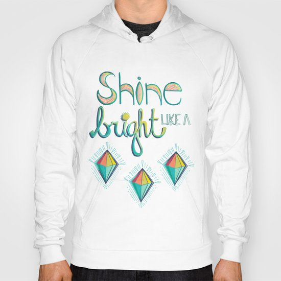Shine Bright Like A Diamond Hoody