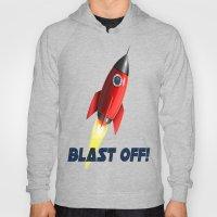 Blast Off! Hoody