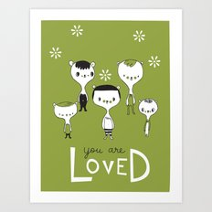 You are Loved - green Art Print