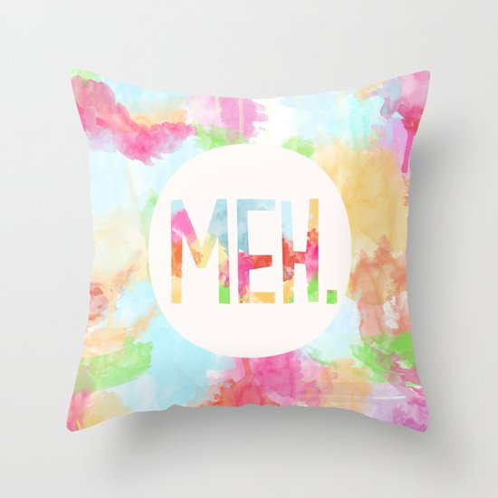 Meh. Throw Pillow