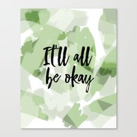 It'll all be okay - green abstract and typography Canvas Print