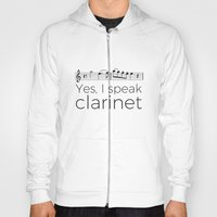 I Speak Clarinet Hoody