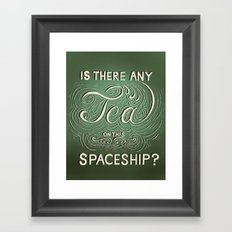 Is there any tea on this spaceship? Framed Art Print