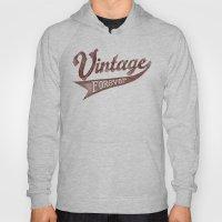 Vintage Forever Hoody