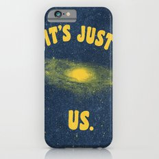It's Just Us. iPhone 6s Slim Case