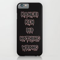 iPhone Cases featuring Kaneki Ken Did Nothing Wrong (Slime) by Stoned Levi
