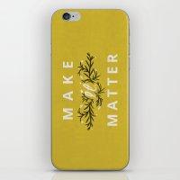 Make it Matter iPhone & iPod Skin