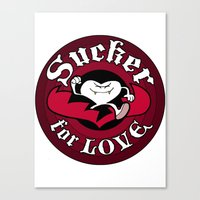 Sucker For Love too Canvas Print