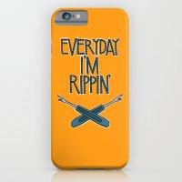 Everyday I'm Rippin' iPhone 6 Slim Case