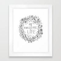 Awesome Life Framed Art Print
