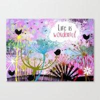 life is wonderful Canvas Print