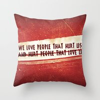We Love / We Hurt Throw Pillow