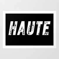 Haute - High Fashion Inv… Art Print