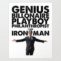 Iron Man - Genius, Billionaire, Playboy, Philanthropist. Art Print