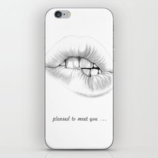 pleased to meet you ... iPhone & iPod Skin