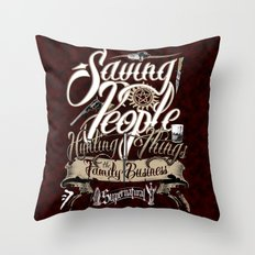 Supernatural Saving People Hunting Things the Family business quote Dark Background Throw Pillow