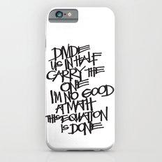 Divide Us Slim Case iPhone 6s