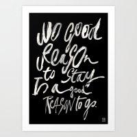 GOOD REASONS Art Print