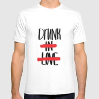 Drunk In Love Mens Fitted Tee White SMALL