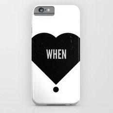 When Slim Case iPhone 6s