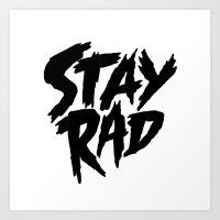 Stay Rad (on White) Art Print