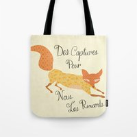 Catch for Us the Foxes Tote Bag