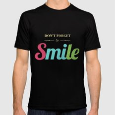 Don't forget to smile Mens Fitted Tee Black SMALL