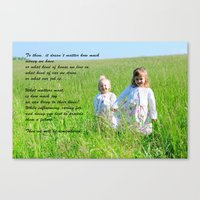 What Matters Most... Canvas Print