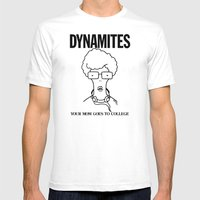 DYNAMITES: YOUR MOM GOES TO COLLEGE Mens Fitted Tee White SMALL