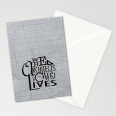 We Are Architects Of Our Own Lives Stationery Cards