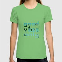 Good Vibes Only // Punta… Womens Fitted Tee Grass SMALL