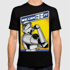 Stormtrooper: 'WE CAN PEW-PEW IT!' Mens Fitted Tee Black SMALL