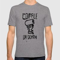 Coffee Or Death Mens Fitted Tee Tri-Grey SMALL