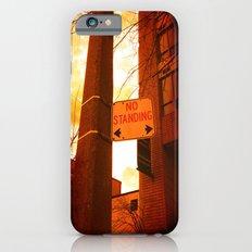 No Standing iPhone 6 Slim Case
