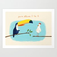 You're Different. I Like… Art Print