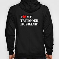 Tattooed Husband Hoody