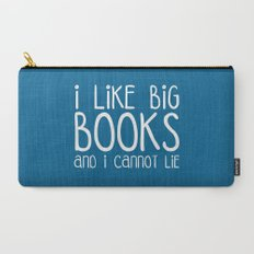 I Like Big Books Funny Quote Carry-All Pouch