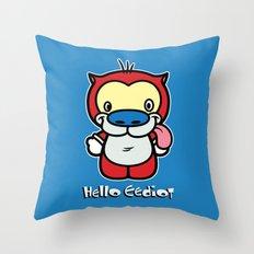 Hello Eediot Throw Pillow