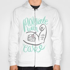 Motivate with Cake Hoody