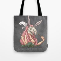 Long Live The Dead - Rab… Tote Bag
