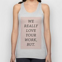 WE LOVE YOUR WORK Unisex Tank Top
