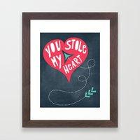You Stole My Heart Framed Art Print