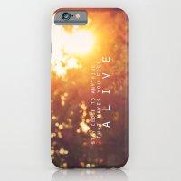 feel alive. iPhone 6 Slim Case