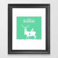 Pitch Season (Killed By … Framed Art Print