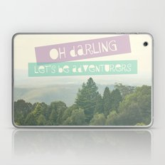 Oh Darling, Let's Be Adventurers Laptop & iPad Skin