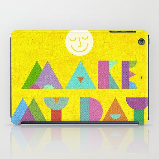 Make My Day. iPad Case