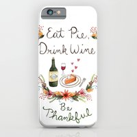 iPhone Cases featuring Be Thankful by Brooke Weeber